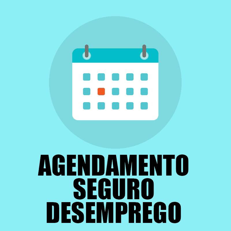 Agendamento Seguro Desemprego 2021